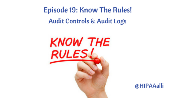Audit Controls & Audit Logs