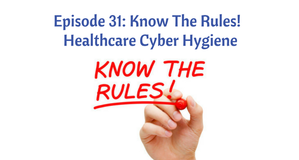 Healthcare Cyber Hygiene