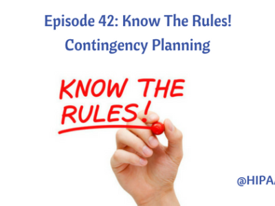 Episode 42: Know The Rules! Contingency Planning