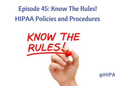 Episode 45: Know The Rules! Policies and Procedures