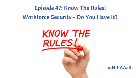 Workforce Security - Do You Have It?
