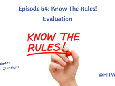 Episode 54: Know The Rules! Evaluation