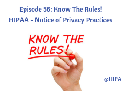 Episode 56: Know The Knows! Notice of Privacy Practices