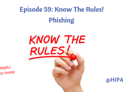 Episode 59: Know The Rules! Phishing