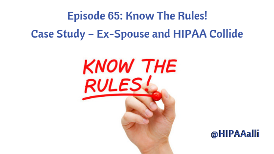 Ex-Spouse and HIPAA Collide