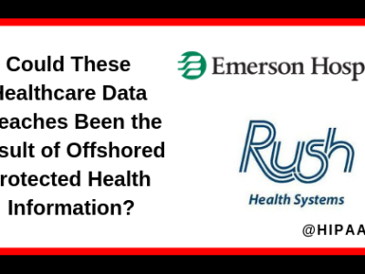 Offshoring Protected Health Information ...