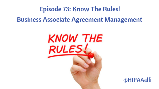 Ep 73 Know The Rules Business Associate Agreement