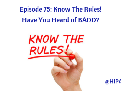Ep. 75: Know The Rules! Have You Heard of BADD?