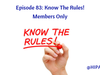 Ep. 83: Know The Rules! Members Only